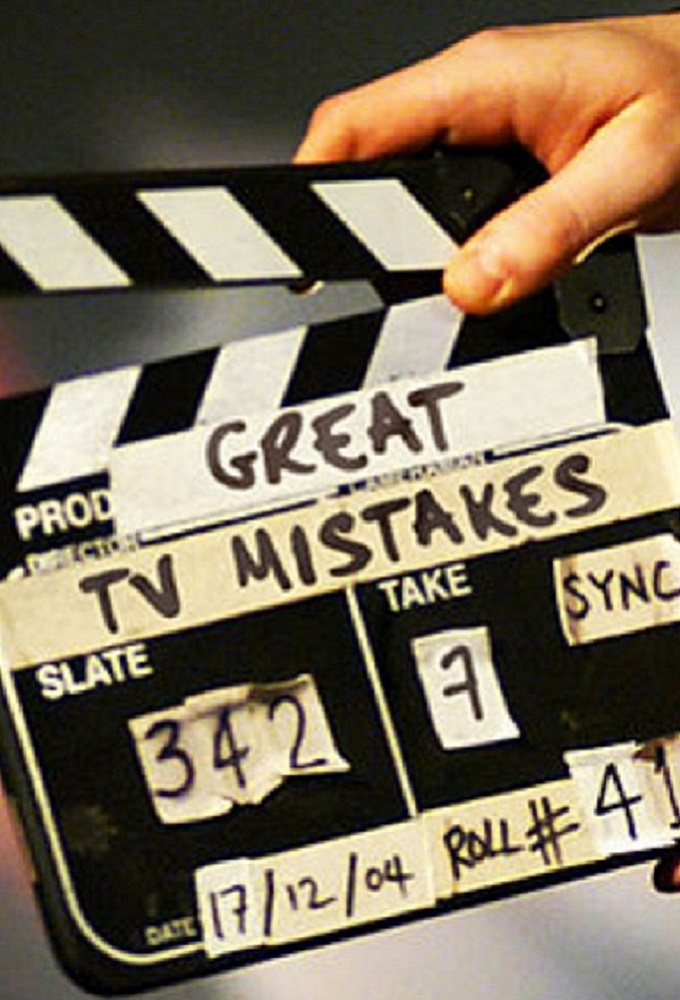 Great TV Mistakes
