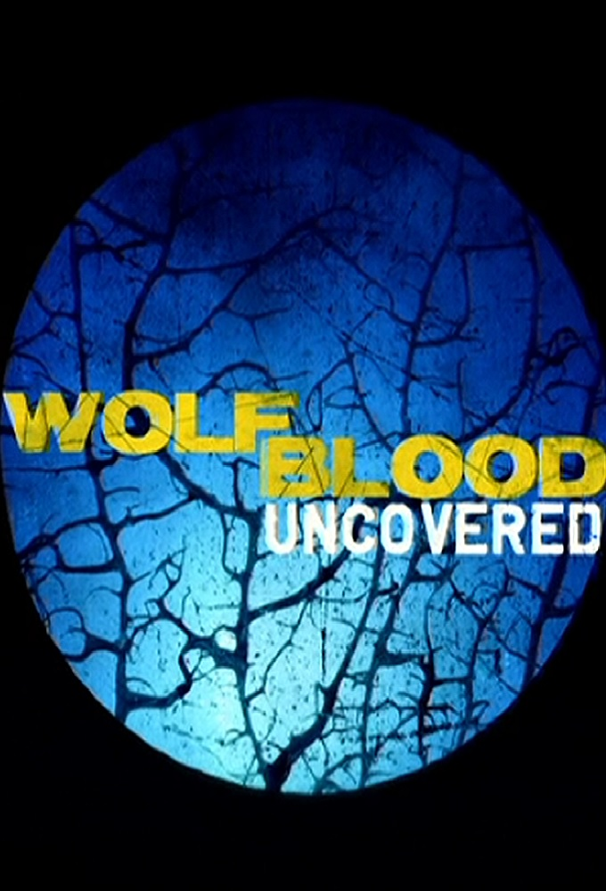 Wolfblood Uncovered