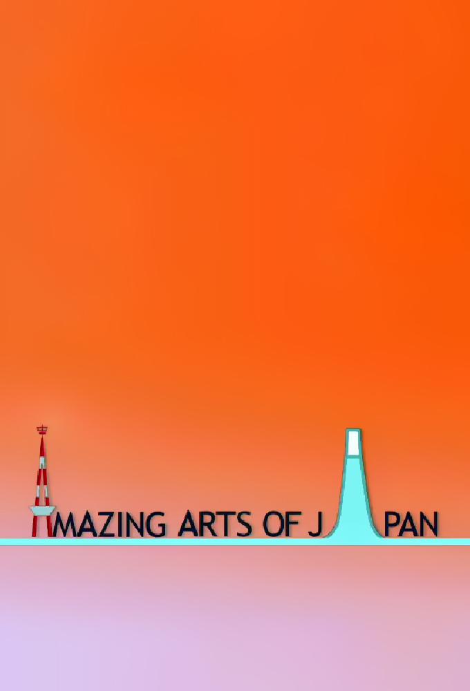Amazing Arts of Japan
