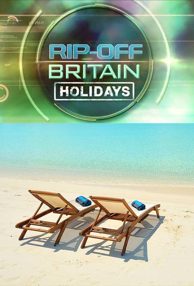 Rip Off Britain: Holidays