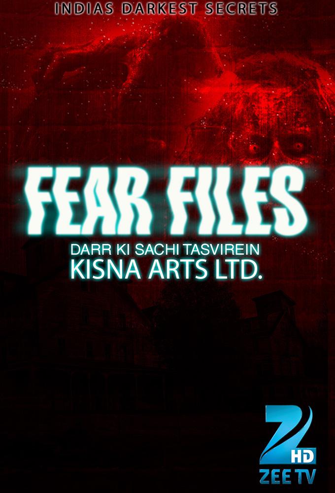 Fear Files...Darr Ki Sacchi Tasvirein