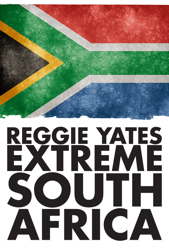Reggie Yates' Extreme South Africa