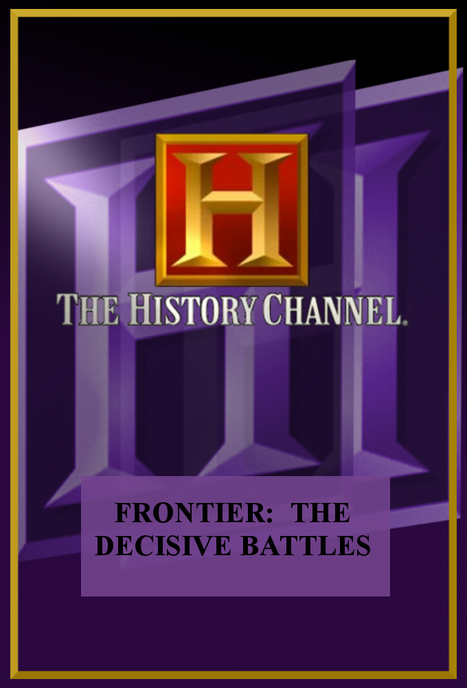 Frontier: The Decisive Battles