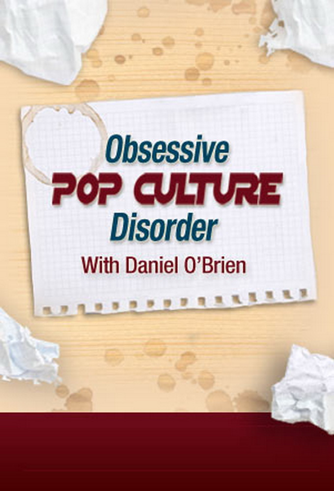 Obsessive Pop Culture Disorder