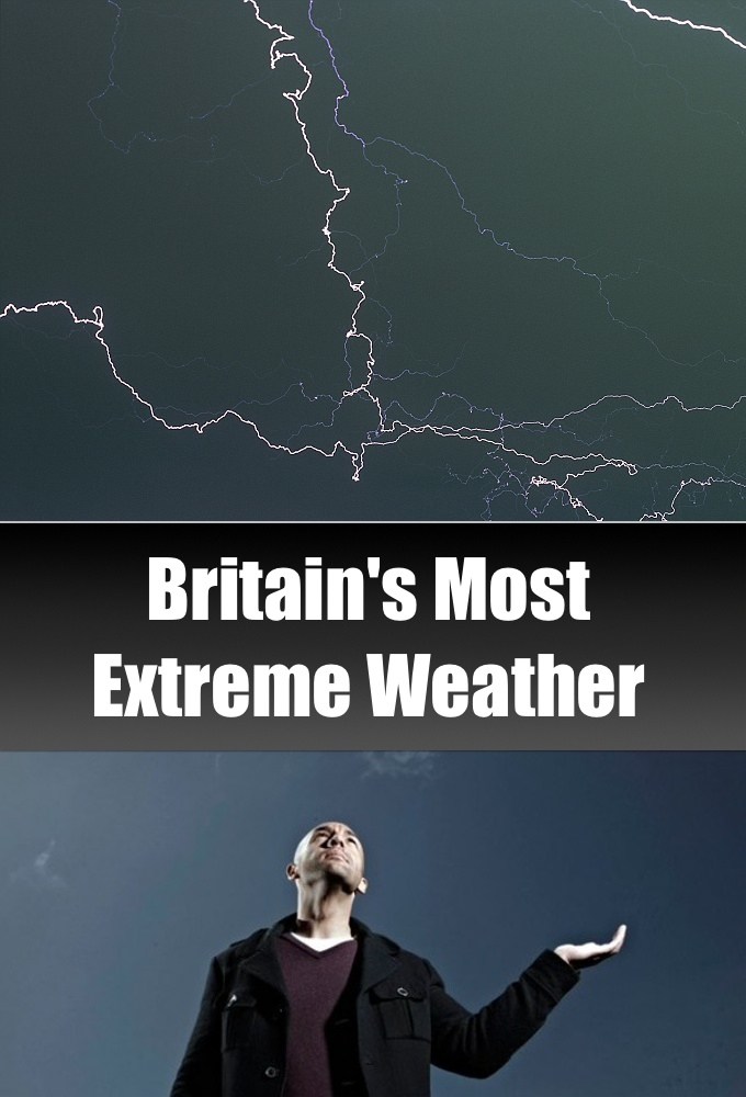 Britain's Most Extreme Weather