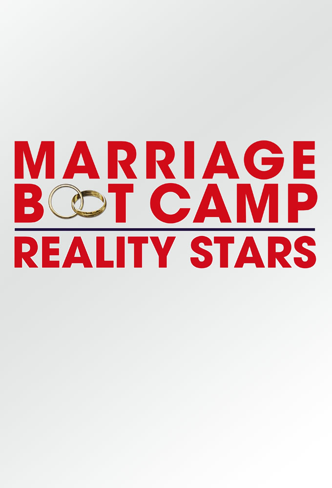 Watch Marriage Boot Camp: Reality Stars online