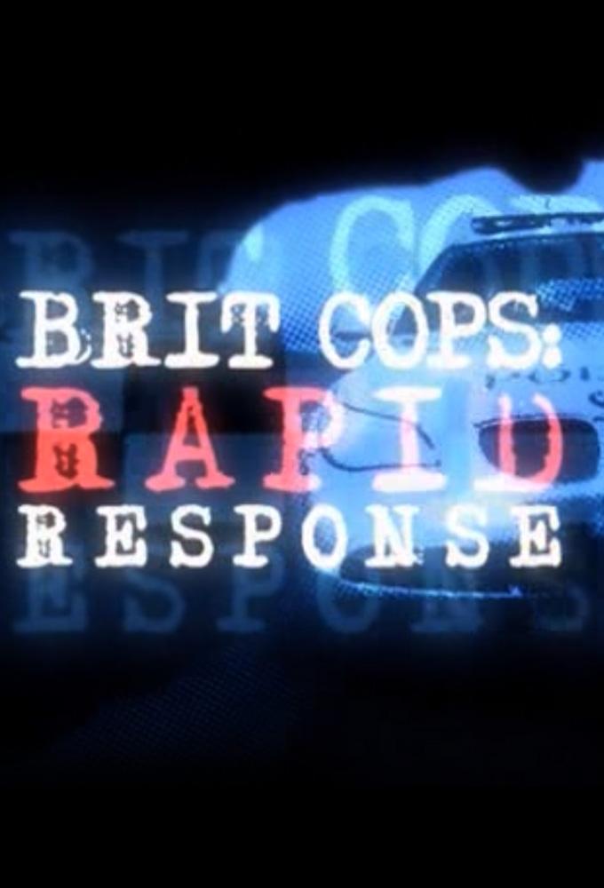 Brit Cops: Rapid Response
