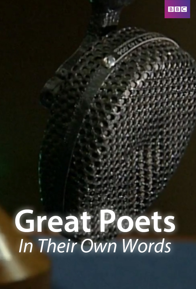 Great Poets in Their Own Words