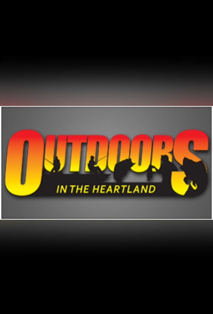 Watch Outdoors in the Heartland online