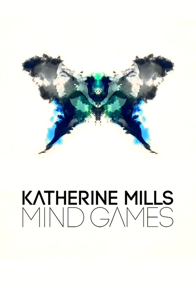 Katherine Mills: Mind Games