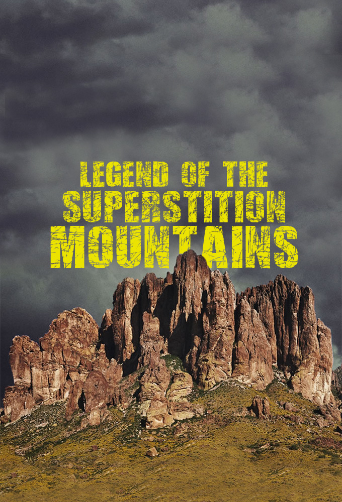 Watch Legend of the Superstition Mountains  online