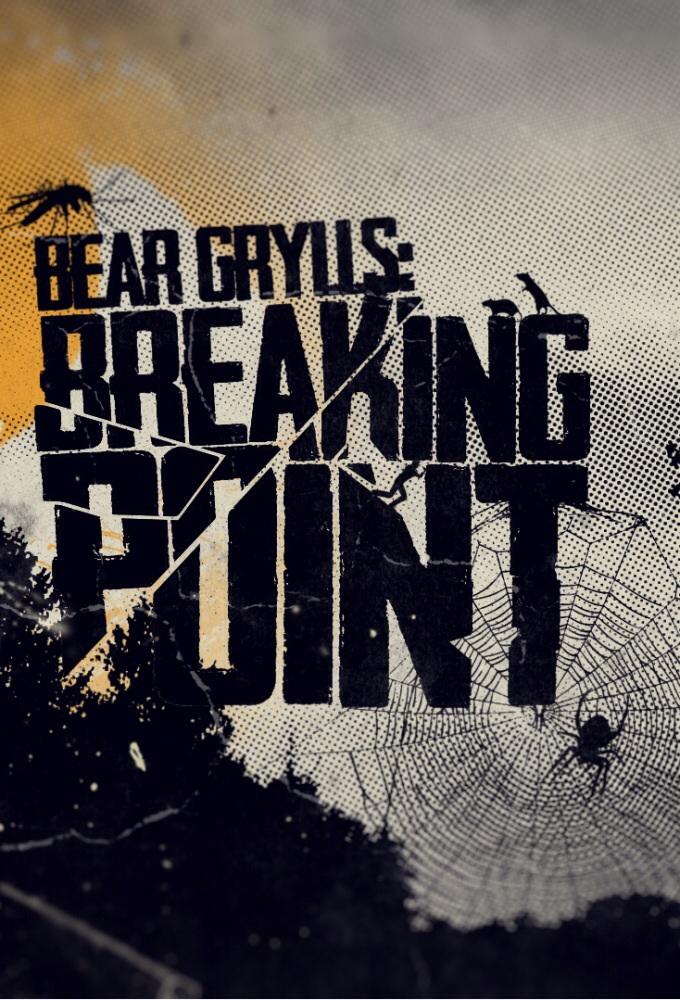 Bear Grylls Breaking Point