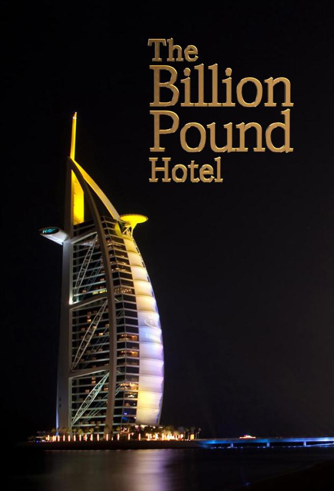 The Billion Pound Hotel