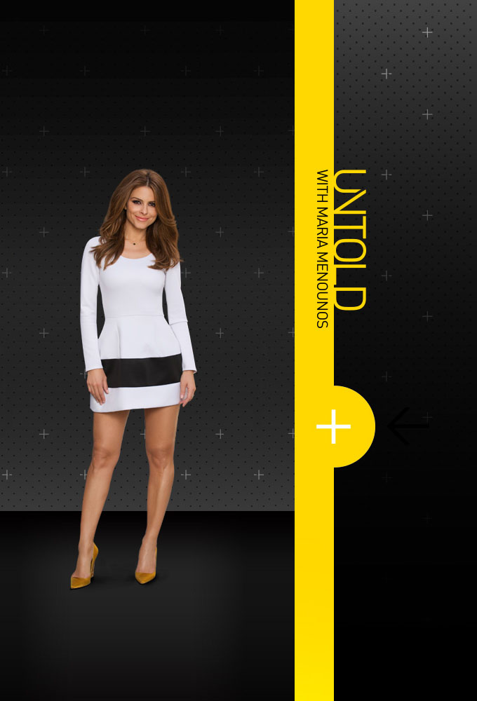 Untold With Maria Menounos