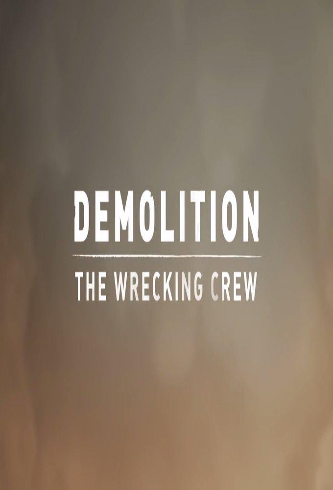 Demolition - The Wrecking Crew