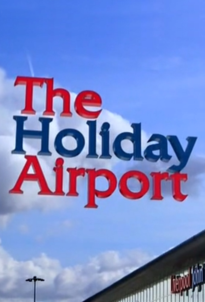 The Holiday Airport