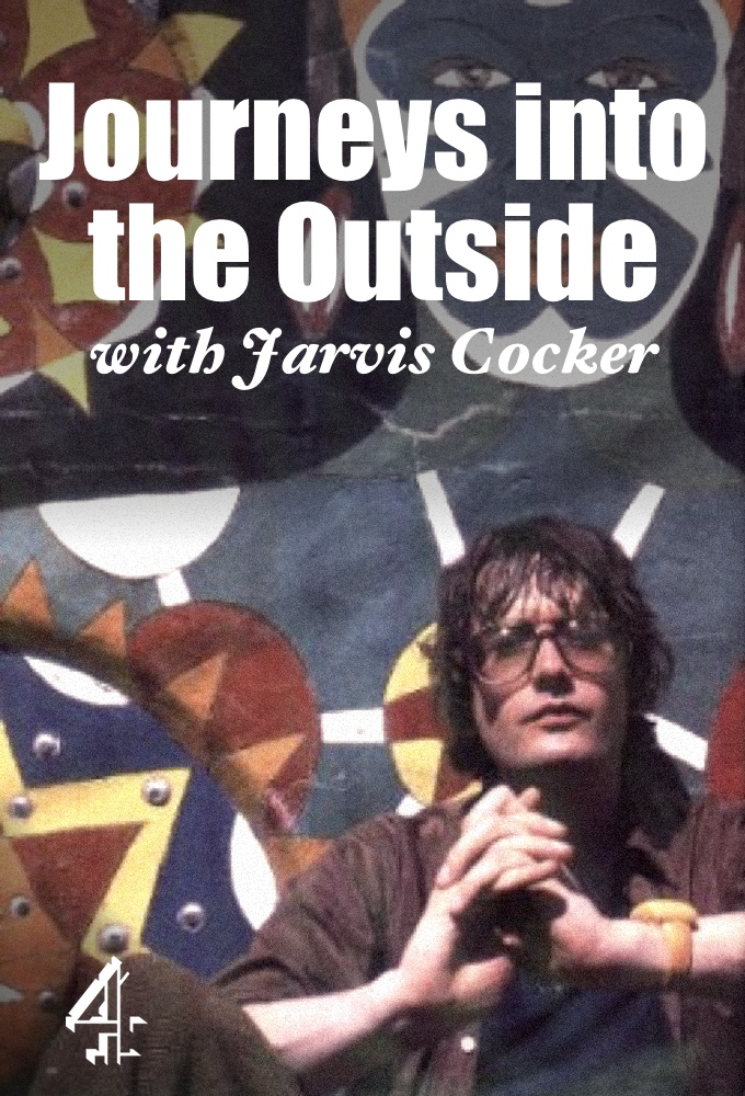 Journeys into the Outside with Jarvis Cocker