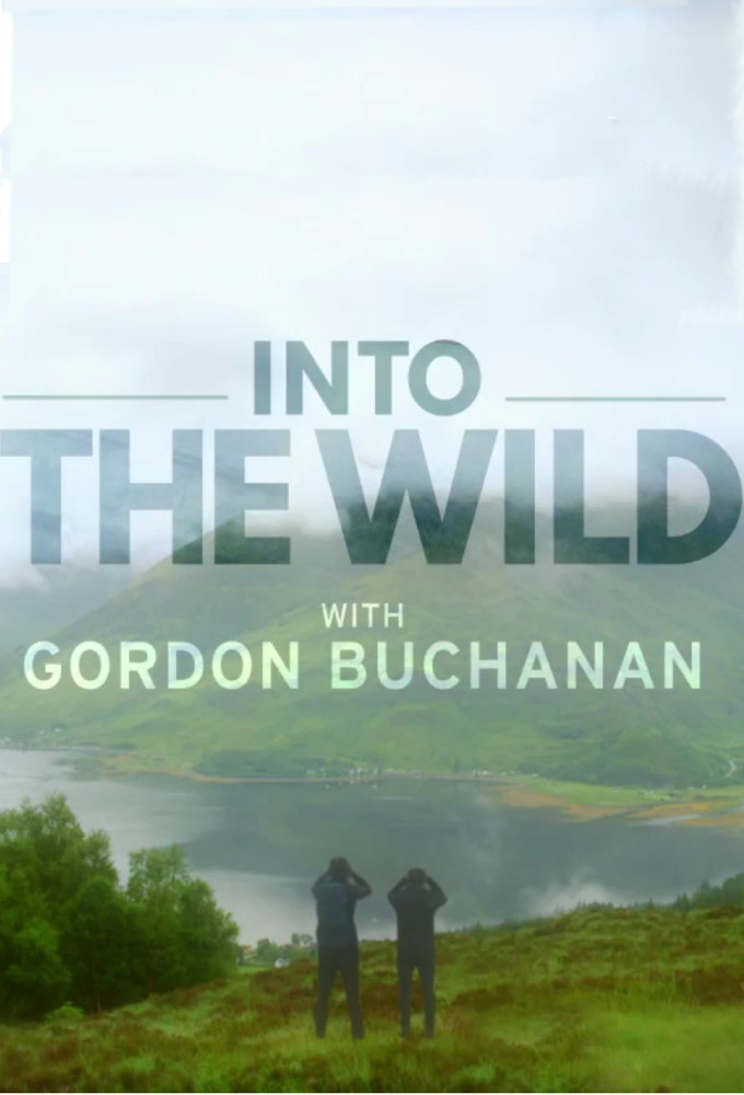 Into the Wild with Gordon Buchanan