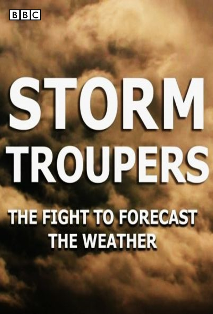 Storm Troupers: The Fight to Forecast the Weather