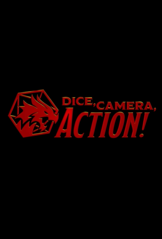 Dice, Camera, Action!