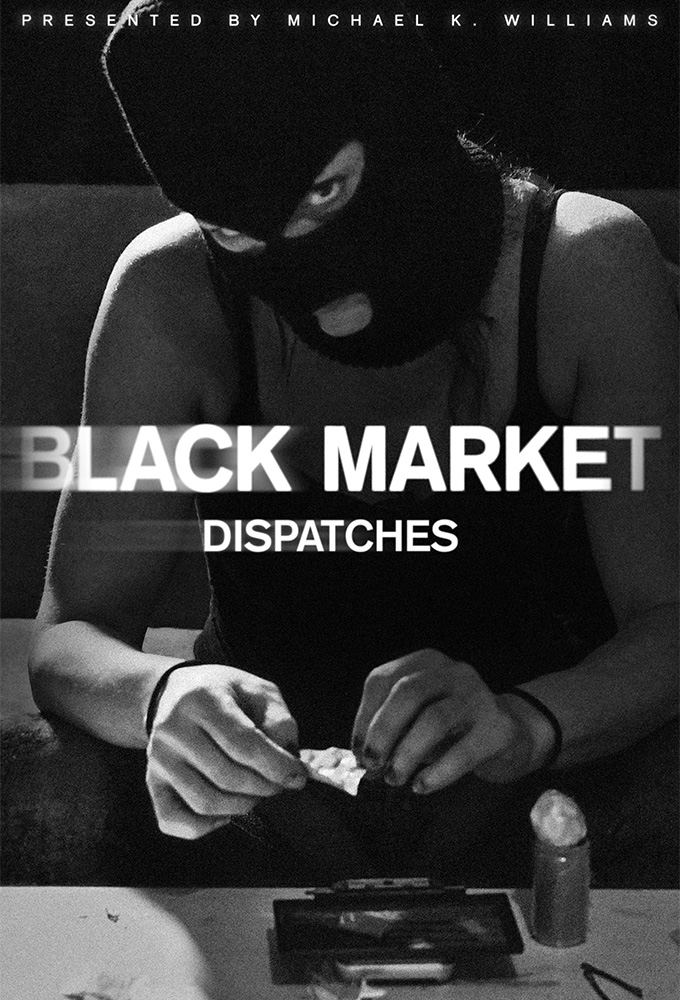Black Market: Dispatches