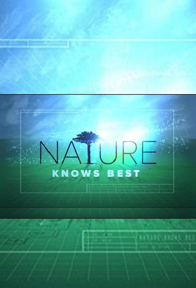 Xploration Nature Knows Best on FREECABLE TV