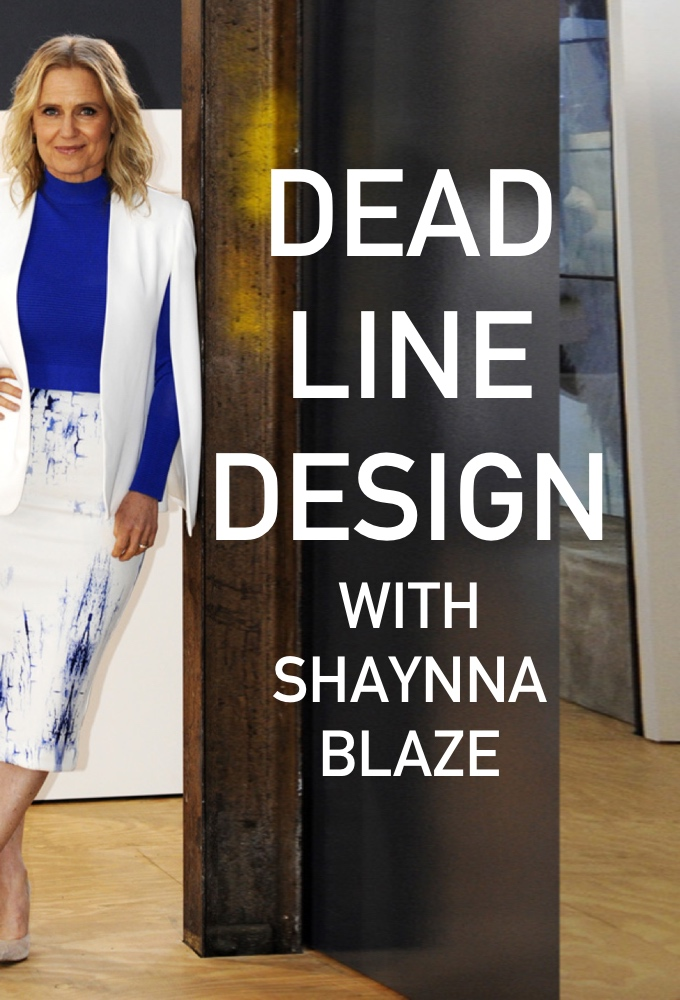Deadline Design with Shaynna Blaze