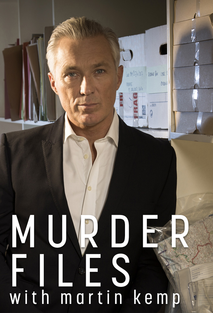 Murder Files with Martin Kemp