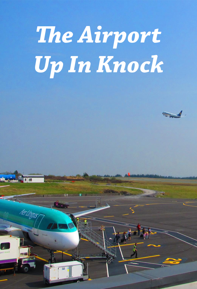 The Airport Up in Knock
