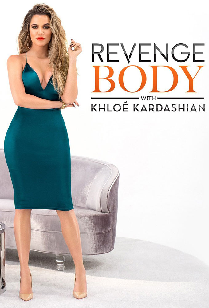 Revenge Body with Khloé Kardashian
