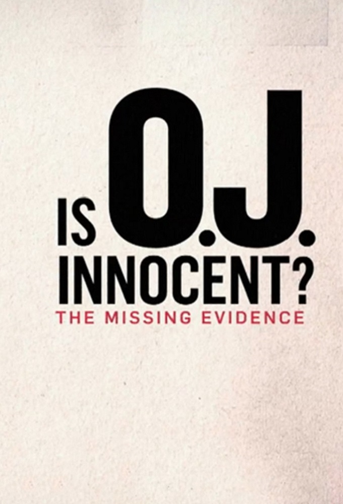 Is O J  Innocent? The Missing Evidence Complete Series MKV