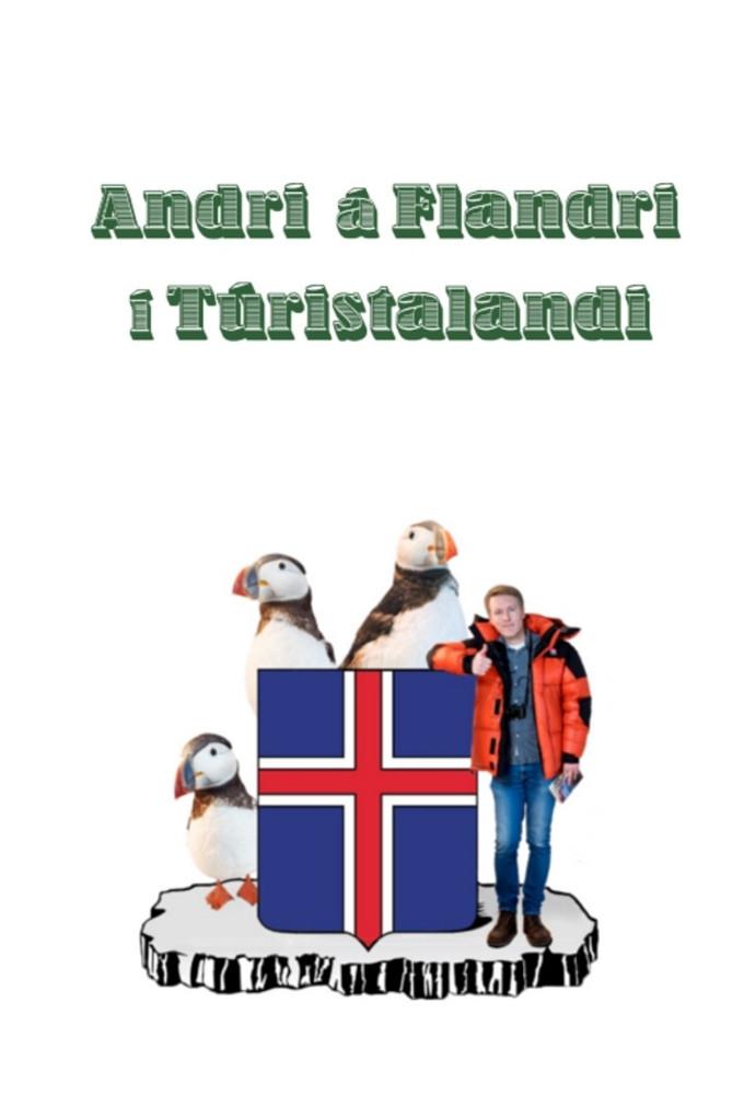 Andri á flandri í Túristalandi