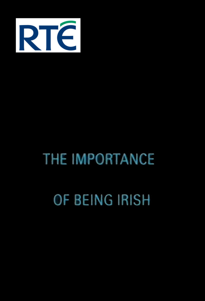 The Importance of Being Irish