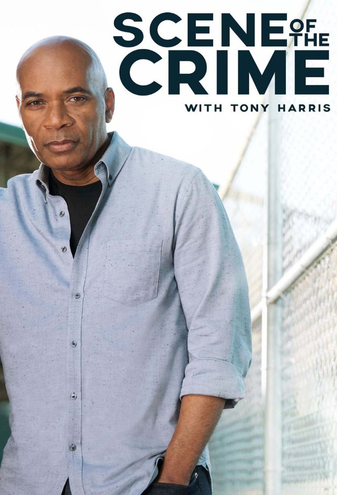Watch Scene of the Crime with Tony Harris online