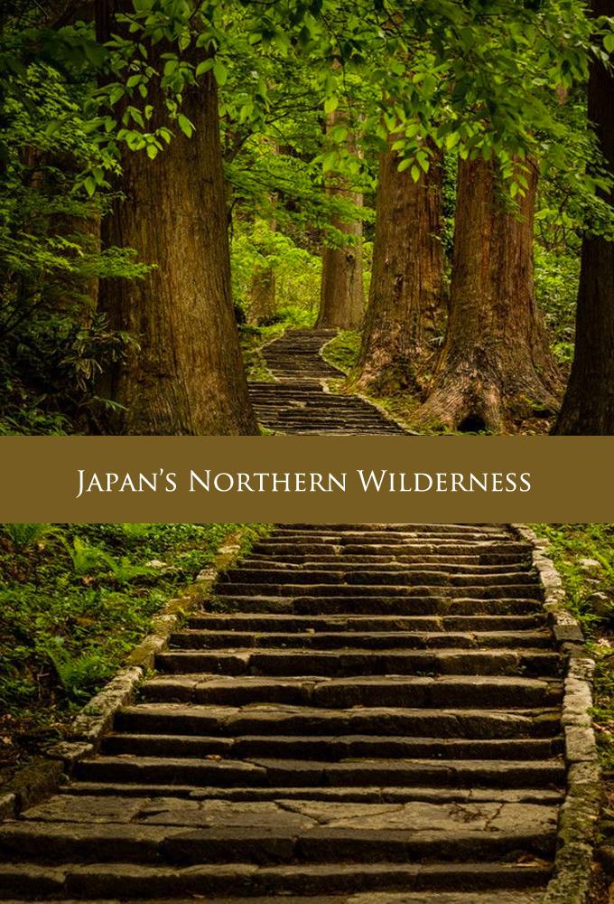 Japan's Northern Wilderness