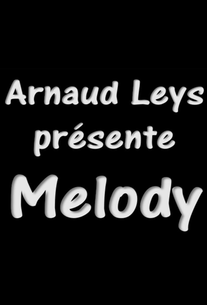 Arnaud Leys Melody