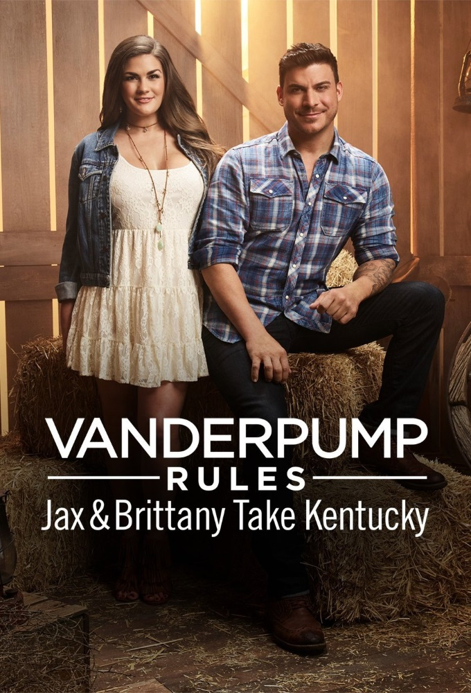 Vanderpump Rules: Jax And Brittany Take Kentucky