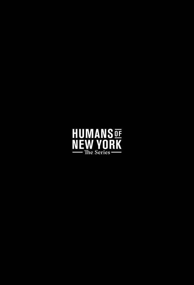 Humans of New York The Series