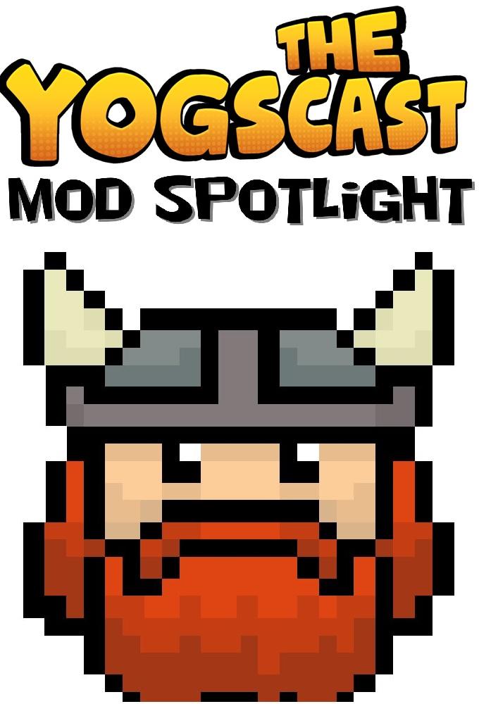 Yogscast: Mod Spotlight