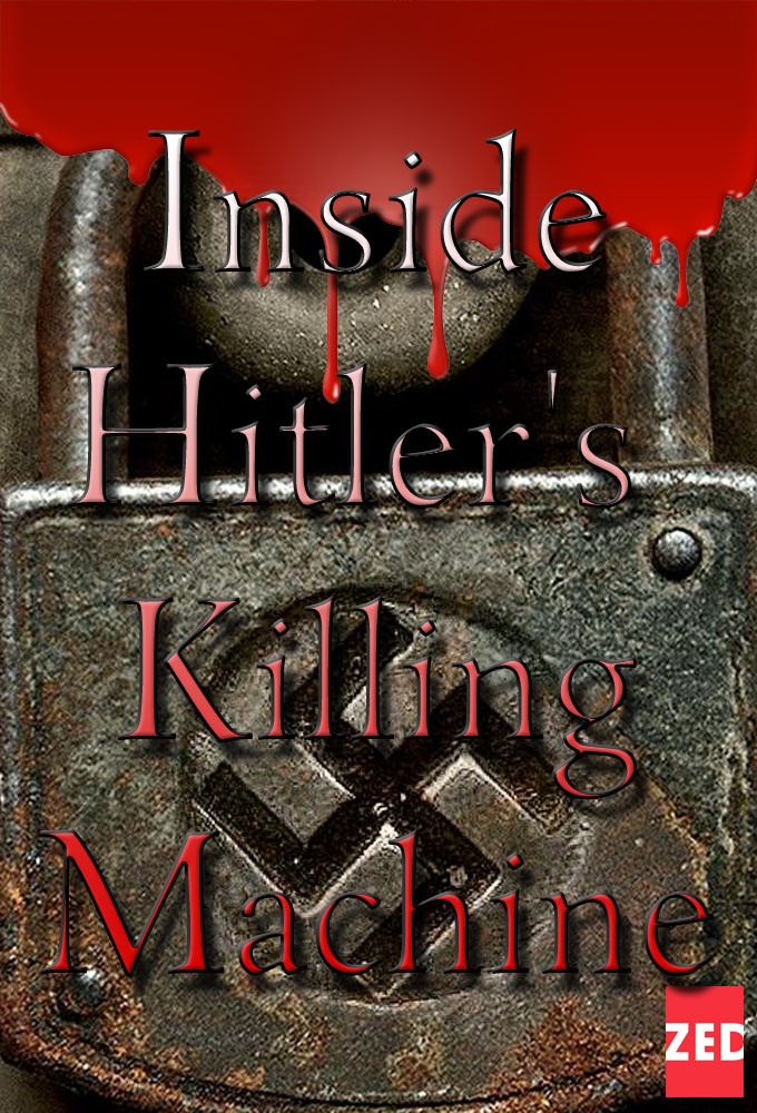 Inside Hitler's Killing Machine on FREECABLE TV