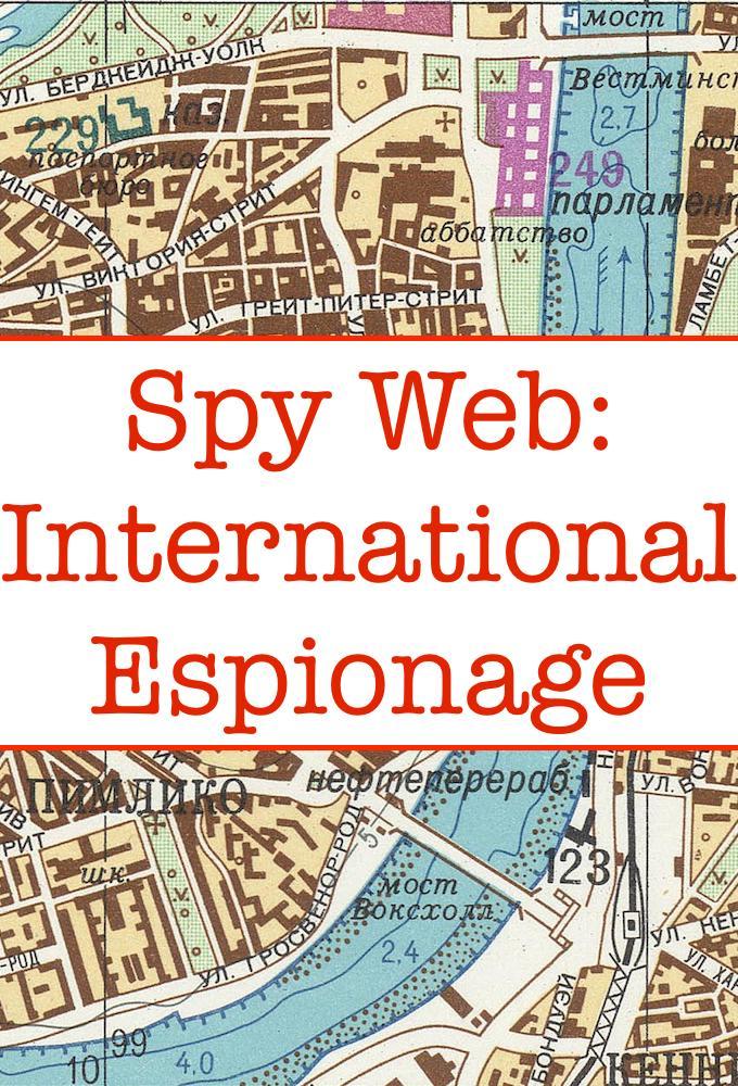 Spy Web: International Espionage
