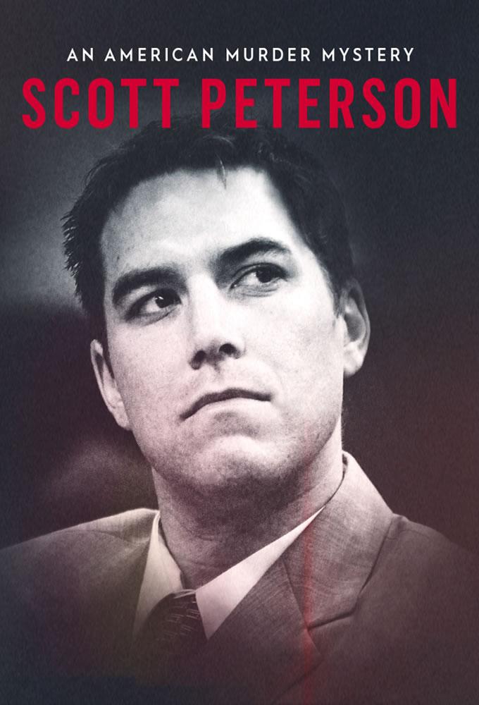 Scott Peterson: An American Murder Mystery
