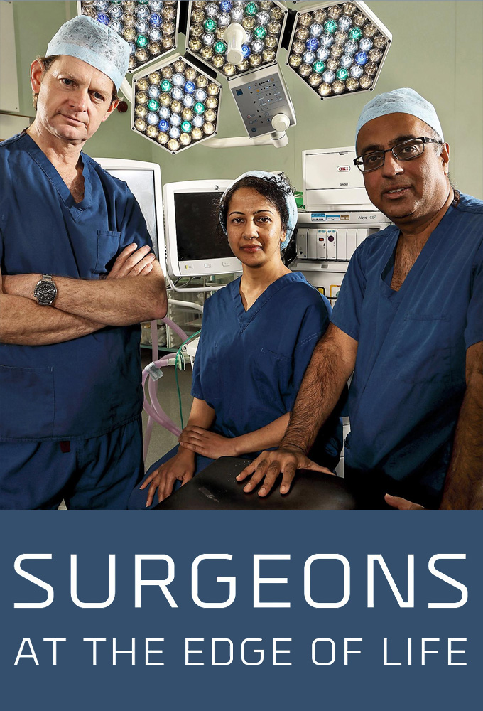 Surgeons: At the Edge of Life