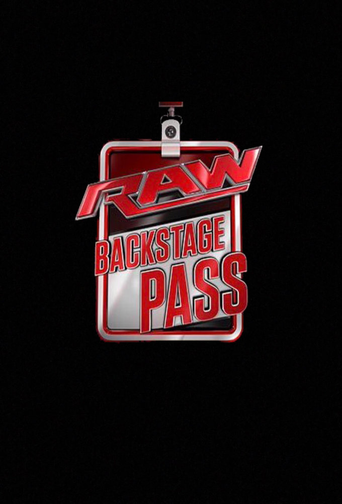 WWE Raw Backstage Pass