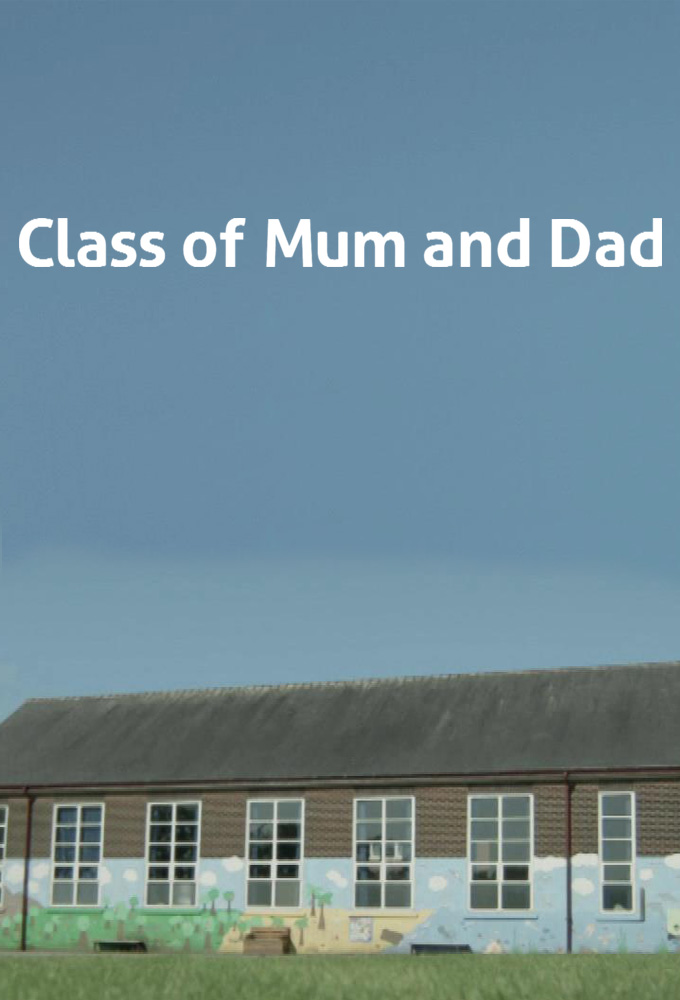 Class of Mum and Dad
