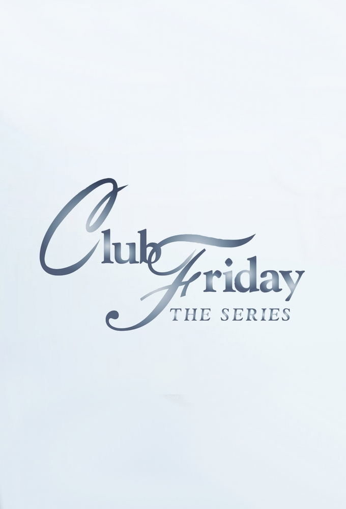 Club Friday The Series