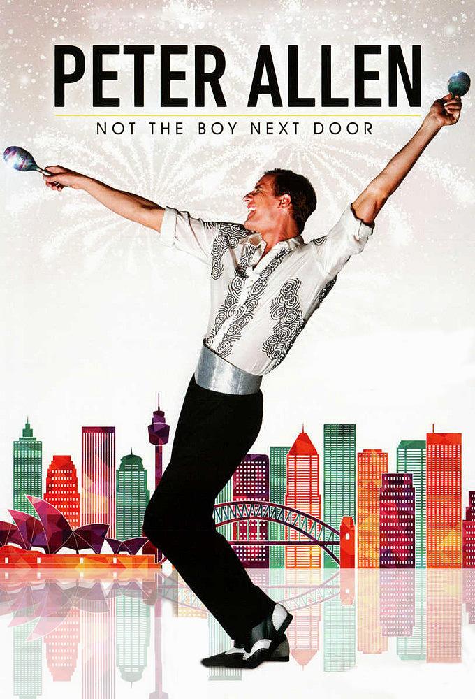 Peter Allen: Not the Boy Next Door