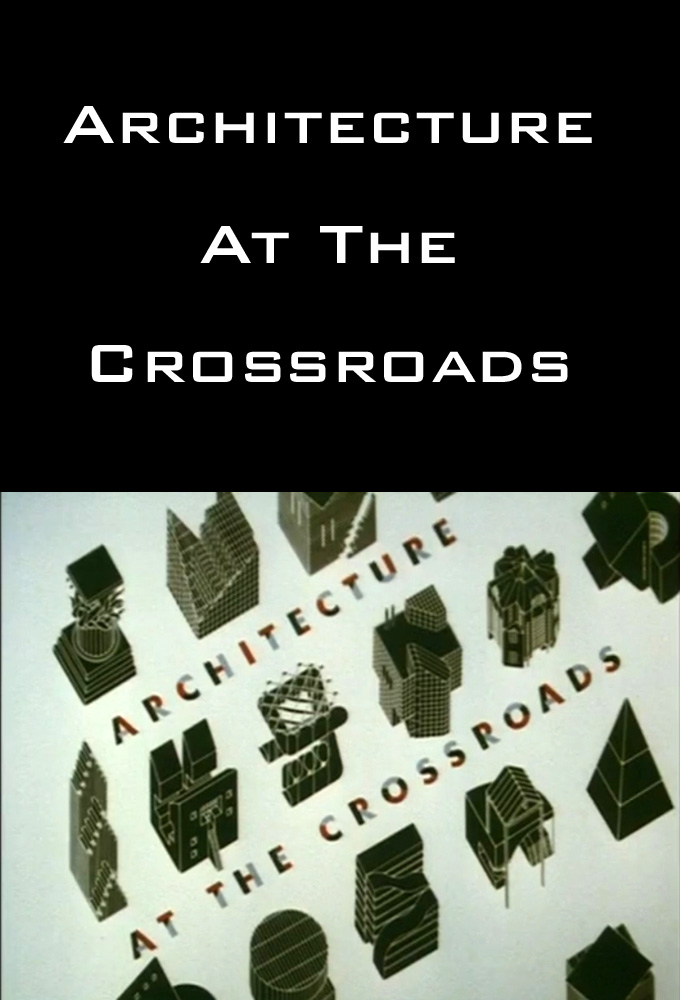 Architecture at the Crossroads