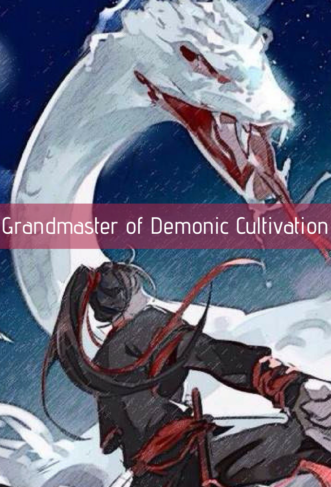 Grandmaster of Demonic Cultivation