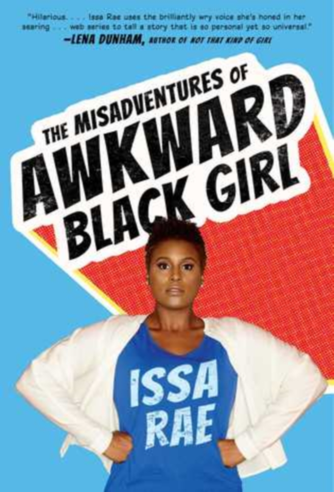 Watch The Misadventures of Awkward Black Girl online